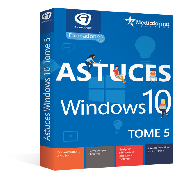 Astuces Windows 10 - Tome 5